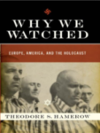 Why we Watched
