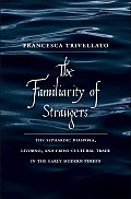 The Familiarity of Strangers